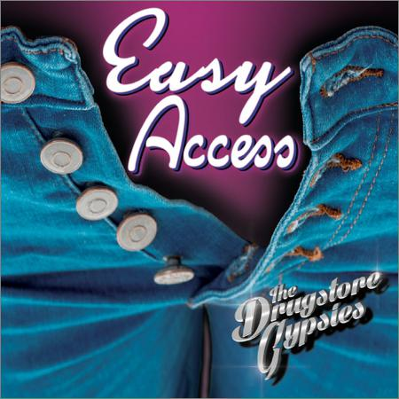 The Drugstore Gypsies - Easy Access (2019)