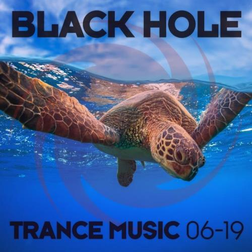 Black Hole: Black Hole Trance Music 06-19 (2019)