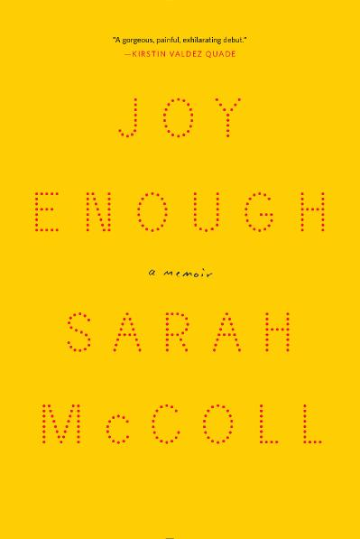 Joy Enough A Memoir