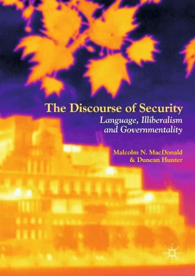 The Discourse of Security Language, Illiberalism and Governmentality