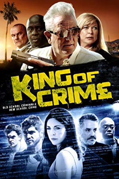 King Of Crime (2018) [WEBRip] [720p]