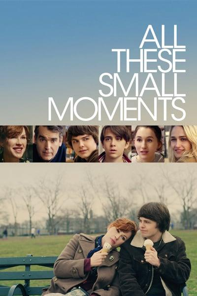 All These Small Moments (2018) [WEBRip] [720p]