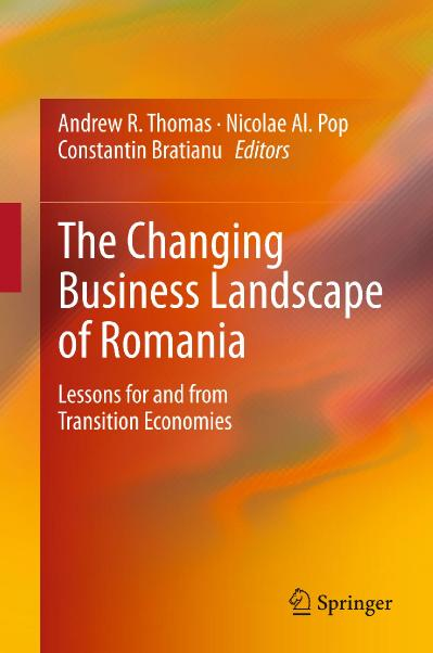 The Changing Business Landscape of Romania Lessons for and from Transition Economies