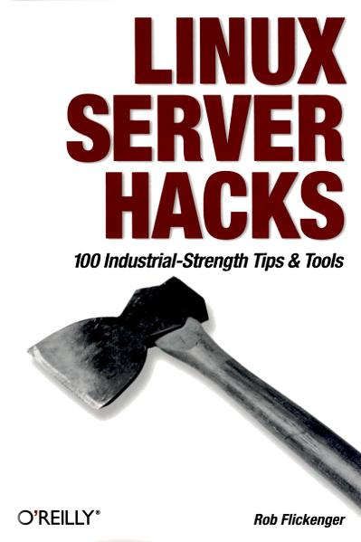Linux Server Hacks (2003)