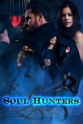 Охотники за душами / Soul Hunters (2019) WEBRip 720p