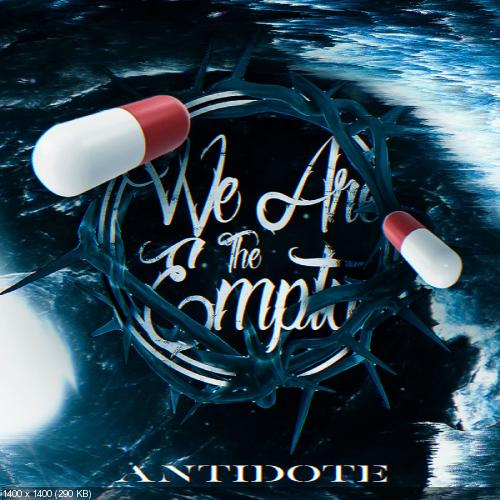 We Are the Empty - Antidote (Single) (2019)