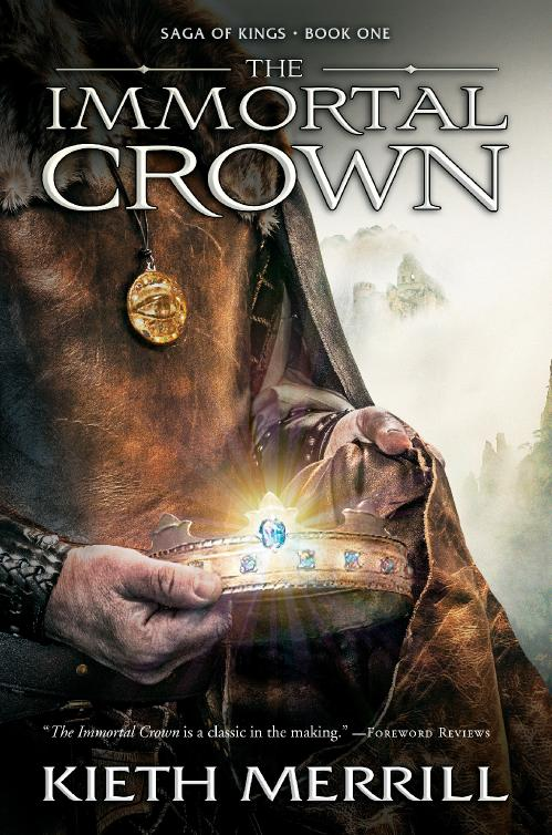 The Immortal Crown by Kieth Merrill