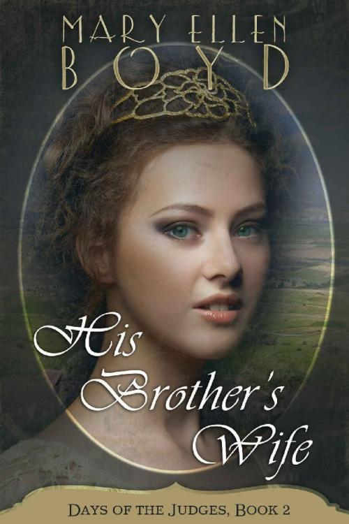 His Brother's Wife by Mary Ellen Boyd