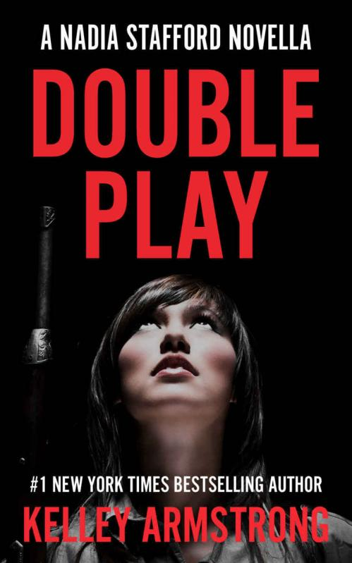 Double Play (Nadia Stafford, Book 3 5) by Kelley Armstrong