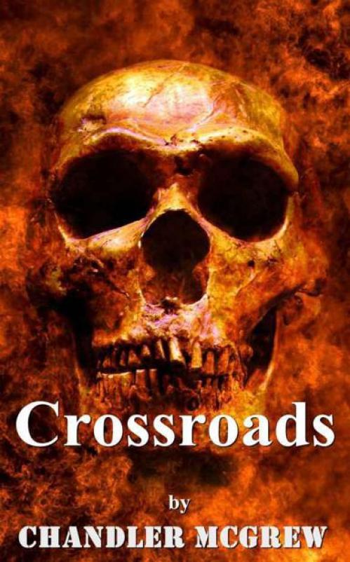 Crossroads by Chandler McGrew