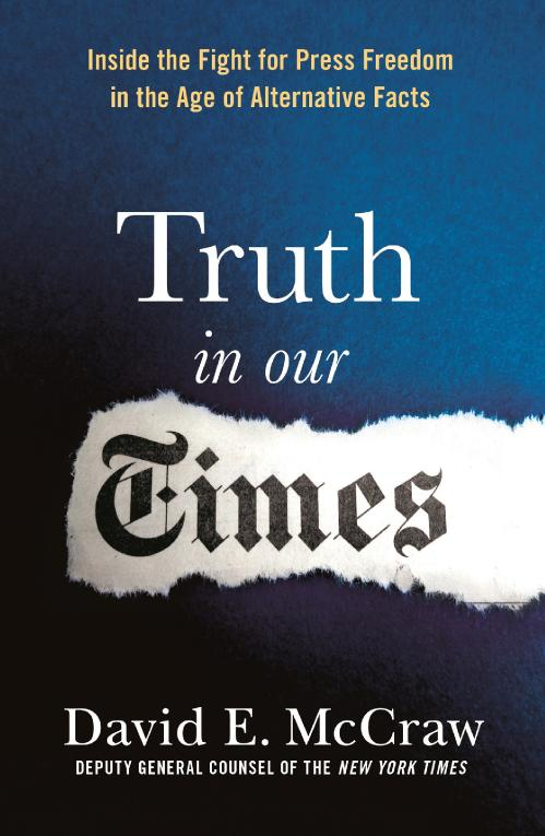Truth in Our Times by David E  McCraw