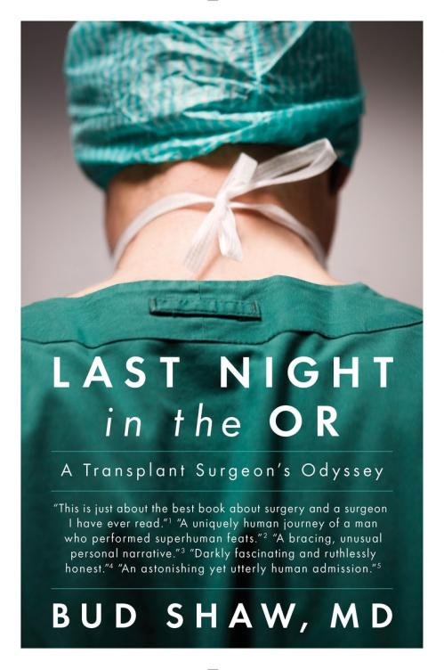 Last Night in the OR by Bud Shaw
