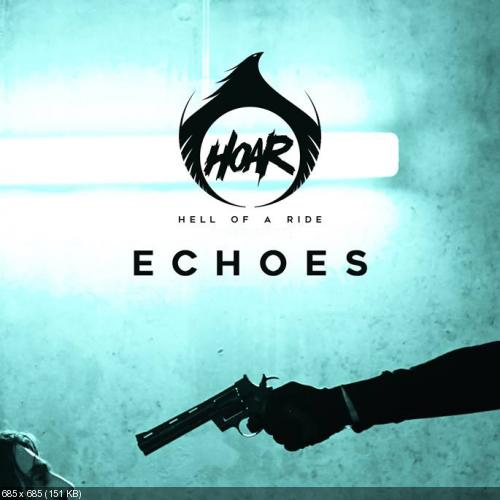 Hell of a Ride - Echoes (Single) (2019)