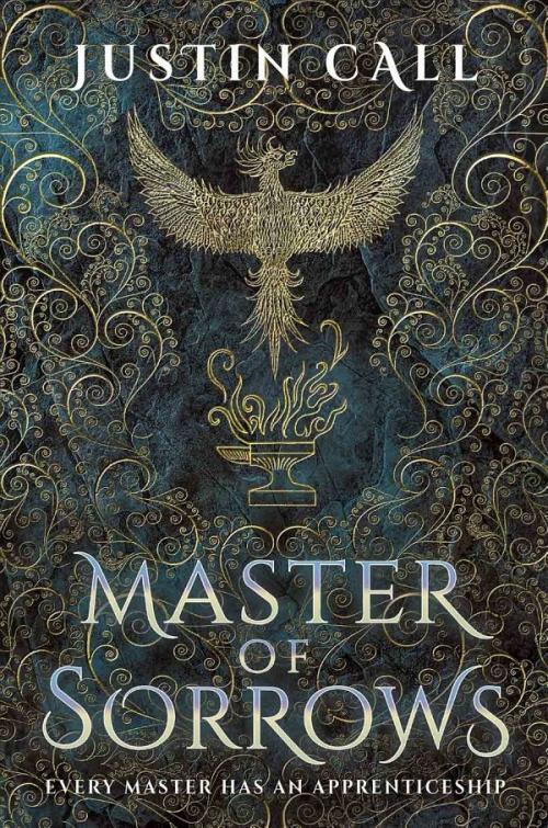 Master of Sorrows (The Silent Gods 1) by Justin Travis Call