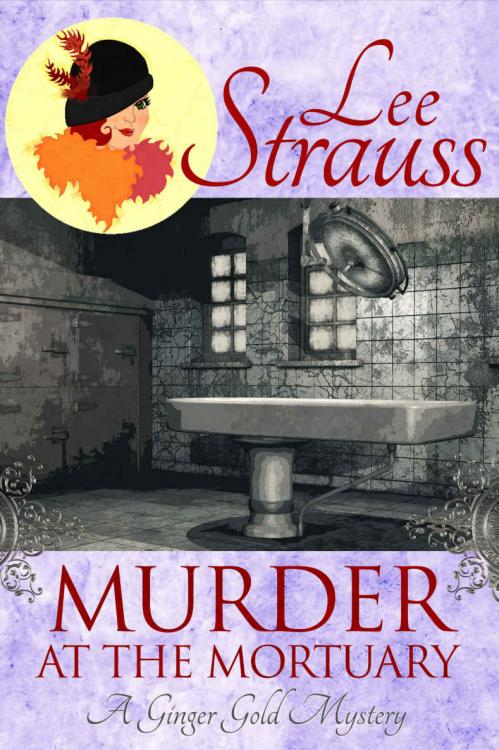 Murder at the Mortuary by Lee Strauss