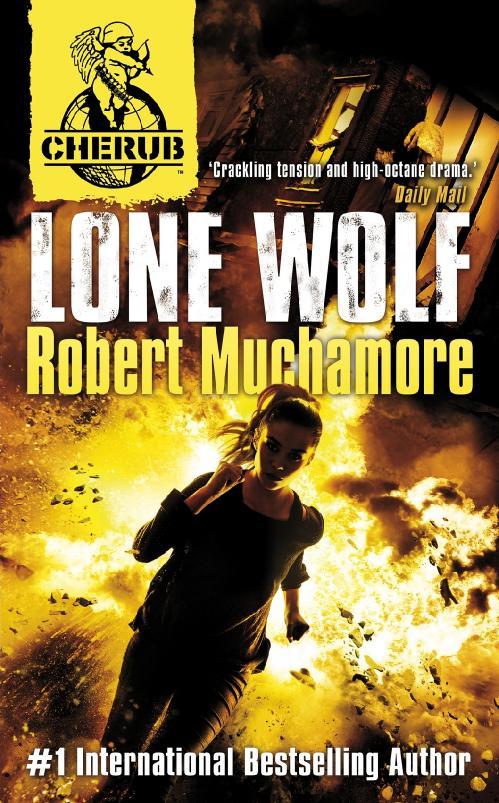 Lone Wolf (Cherub, n  16) by Robert Muchamore