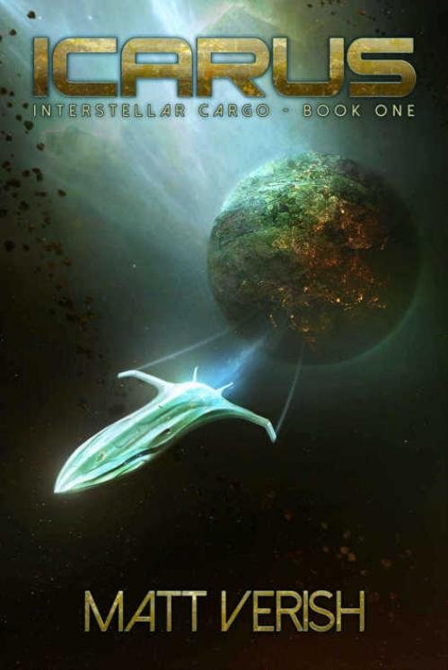 Icarus (Interstellar Cargo, Book 1) by Matt Verish