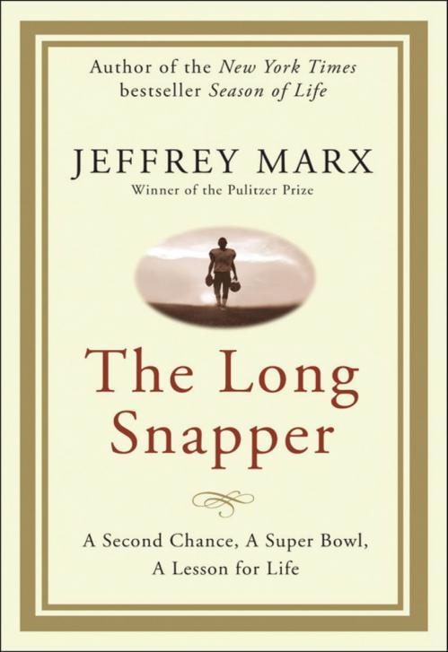 The Long Snapper by Jeffrey Marx