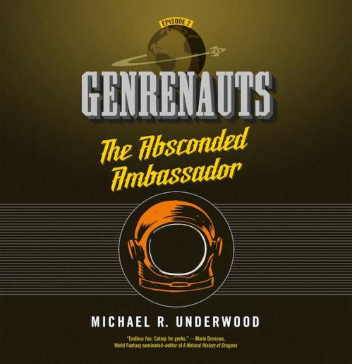 The Absconded Ambassador by Michael R  Underwood