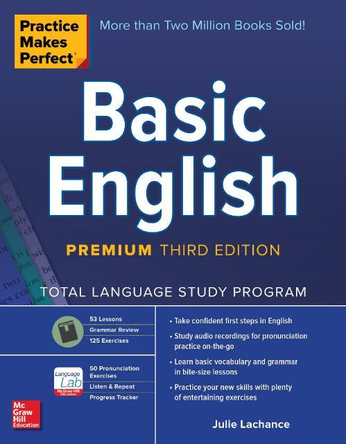 Practice Makes Perfect Basic English, Premium 3rd Edition