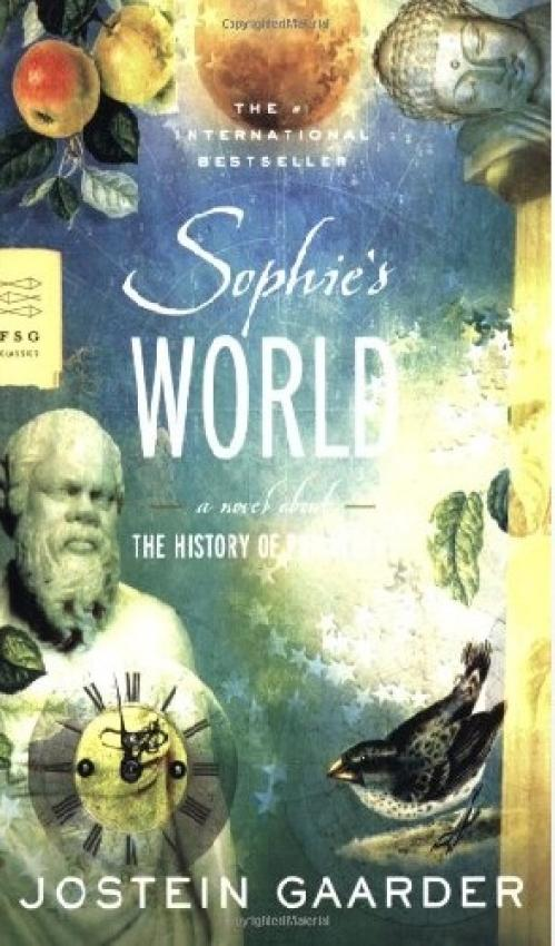 Sophie's World  A Novel About the History of Philosophy by Jostein Gaarder