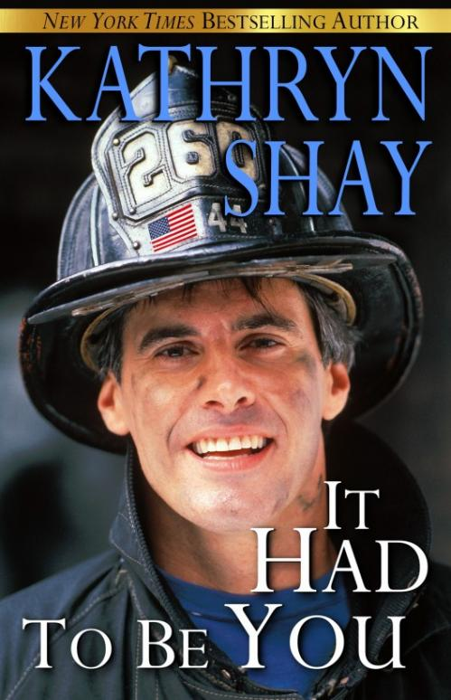 It Had to Be You by Kathryn Shay