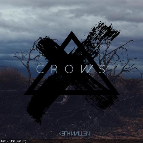 Keith Wallen - Crows (Single) (2019)