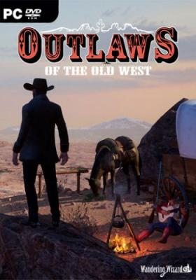 Outlaws of the Old West (2019) PC | RePack от SKIDROW