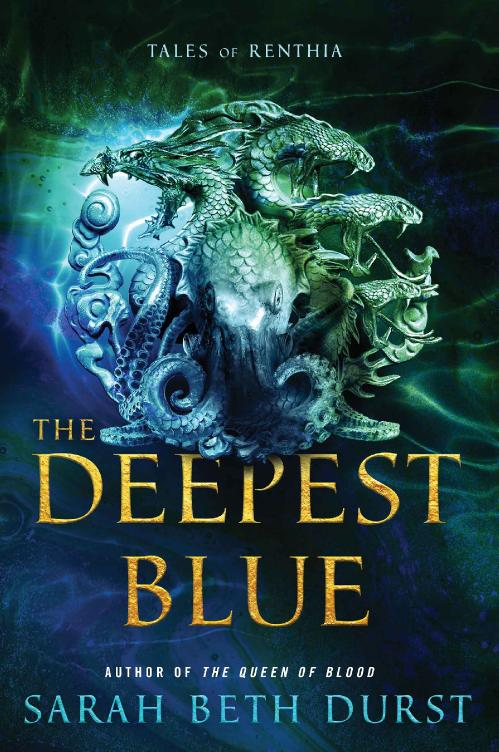 The Deepest Blue Tales of Renthia by Sarah Beth Durst