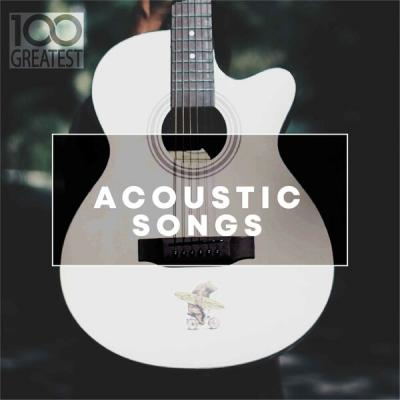 VA - 100 Greatest Acoustic Songs (2019) FLAC
