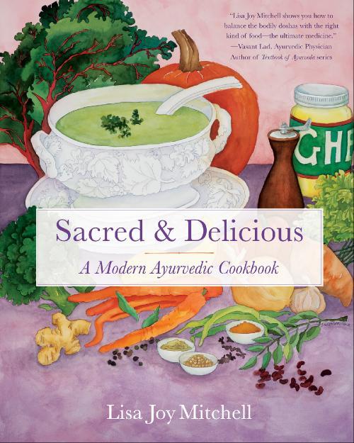 Sacred & Delicious A Modern Ayurvedic Cookbook(1)