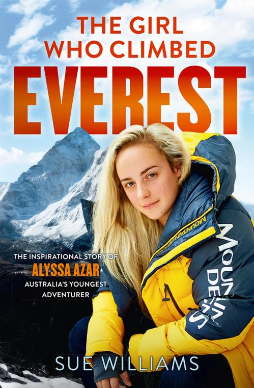 The Girl Who Climbed Everest by Sue Williams