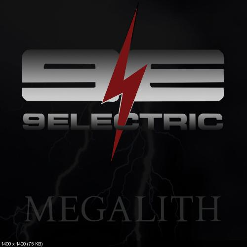 9Electric - Megalith (2019)