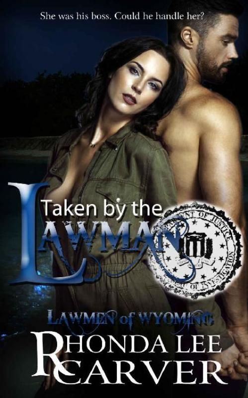 Taken by the Lawman (Lawmen of Wyoming, n  6) by Rhonda Lee Carver