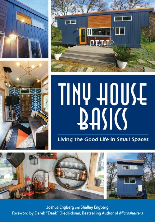 Tiny House Basics Living the Good Life in Small Spaces