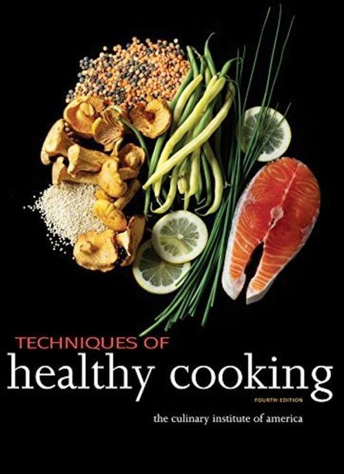 Techniques of Healthy Cooking (4th Ed)