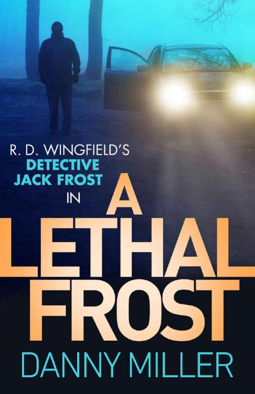 A Lethal Frost by Danny Miller