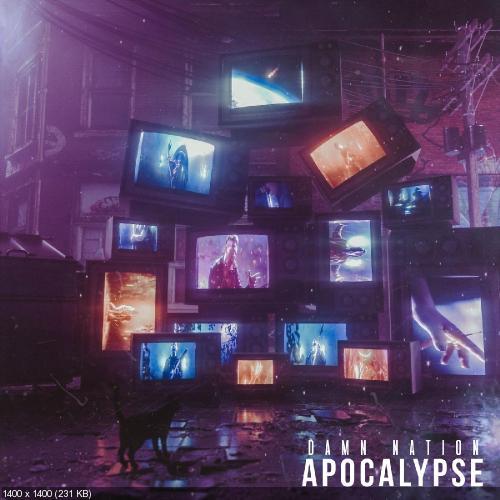 Damn Nation - Apocalypse (Single) (2019)