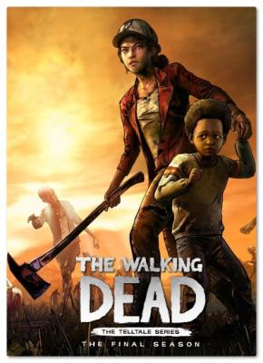 The Walking Dead: The Final Season - Episode 1-4 (2018) PC | RePack by MAXSEM
