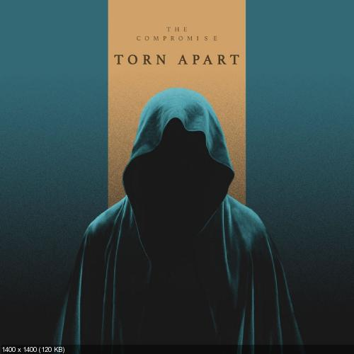 The Compromise - Torn Apart (Single) (2019)