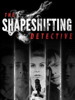 The Shapeshifting Detective (2018, PC)