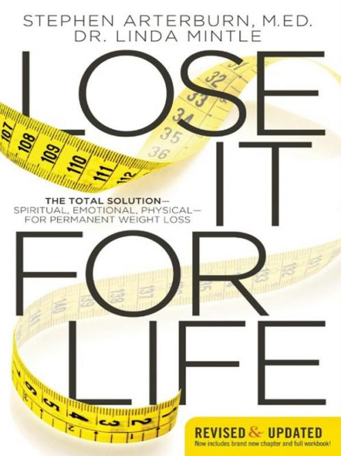 Lose It for Life :Permanent Weight Loss by Stephen Arterburn