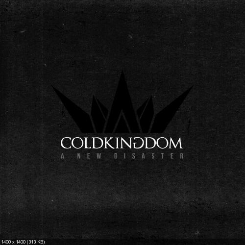Cold Kingdom - A New Disaster (Single) (2019)