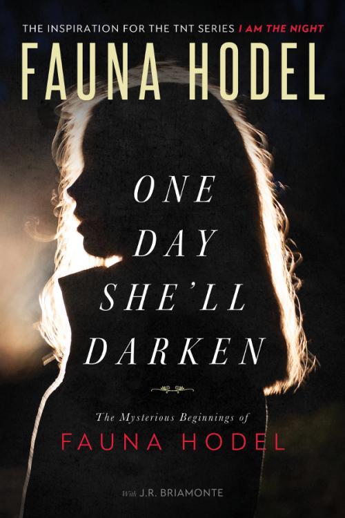 One Day She'll Darken by Fauna Hodel