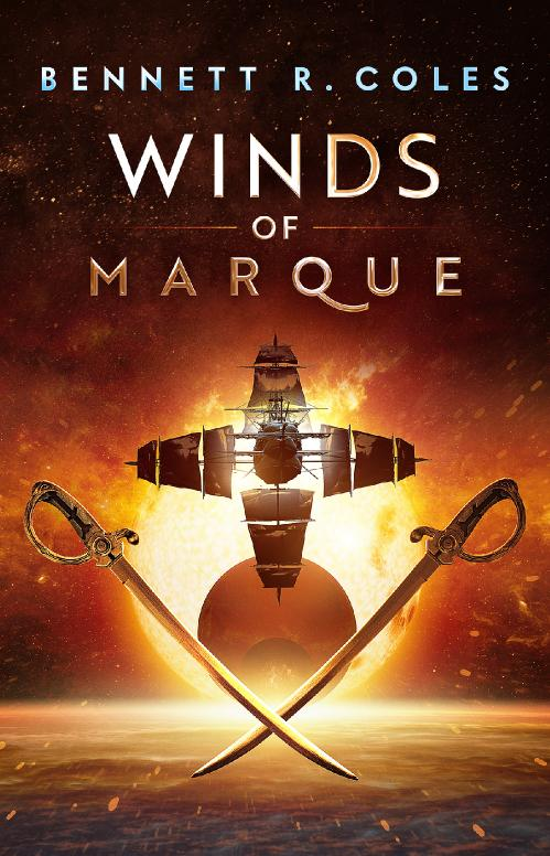Winds of Marque - Bennett R Coles