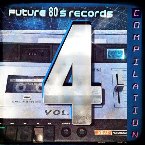 [2018] VA   Future 80's Records Compilation Vol  IV