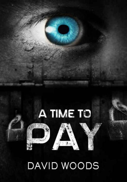 A Time to Pay David Woods