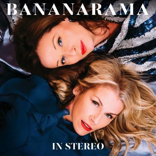 Bananarama   In Stereo (2019) Flac