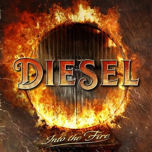 Diesel   Into The Fire   2014