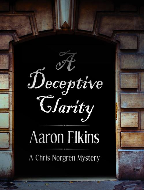 A Deceptive Clarity (Chris Norgren, n  1) by Aaron Elkins